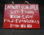 6 5 x 7 Wooden Painted Laundry Schedule Sign for Julie. $40.00, via Etsy.