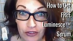 How to Get FREE Luminesce Serum from Jeunesse