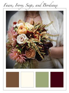 The Wedding Planner | Fawn, Ivory, Sage and Bordeaux Colour Palette | These may not be shades that instantly come to mind as being harmonious, but one look at a late summer/early autumn bouquet, and it won't take much to convince you... #Wedding #Colour Palette #Wedding Bouquet #Colour Scheme