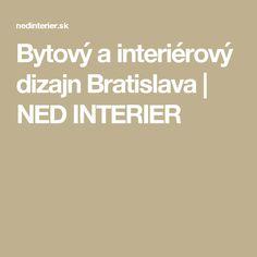 Bytový a interiérový dizajn Bratislava Bratislava