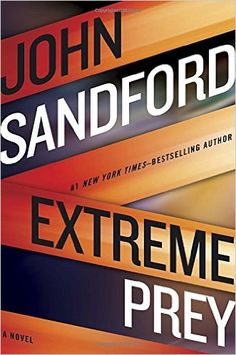 Extreme Prey: John Sandford: 9780399176050: Amazon.com: Books
