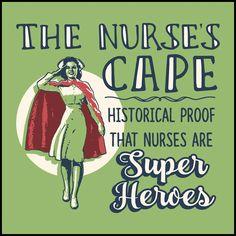 ADULT NURSE T-SHIRT • Nurse's Cape =Proof Nurses are Super Heroes!-ASST-4436