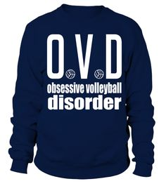 # Volleyball volley love team beach player tshirt .  Obsessive Volleyball Disorder T-Shirt volleyball, beach volleyball, volleyball, quote, funny, beach volley, sport, volleybal, woman, girl, girl, sports, quote, tshirt