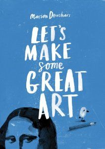 Let's Make Some Great Art Activity Book -  Great open-ended cues for creative art activities.