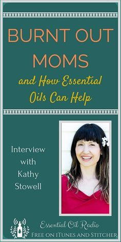 Tired out mama? Learn some self-care tips and strategies from Kathy Stowell. Creator of Mama Bliss Coaching School and experienced essential oil mom herself. Kathy shares her greatest tips and advice for moms who need help slowing down, tuning in, and keeping it together.