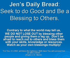 Bless others and receive the blessing!
