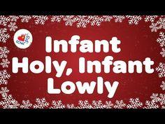 Infant Holy Infant Lowly with Lyrics | Christmas Carol & Song | Children...