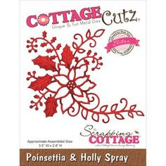 Search: holly paper > Poinsettia & Holly Spray Elites Die - Cottage Cutz: A Cherry On Top