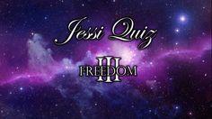 Jessi Quiz - Freedom III