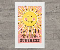 """Good Morning Sunshine Letterpress Art Print JJD-LP-GMSP. This happy sun letterpress art print makes a great new baby gift and is perfect for nursery wall art or kids room decor. It is hand printed in three colors on our Vandercook Universal I press. - 12"""" x 18"""" - bright white, 110#, 100% cotton paper - 3 colors - Ships flat in a cardboard mailer."""