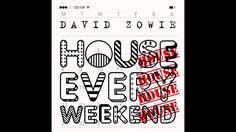 David Zowie - 'House Every Weekend' (Nero Remix)