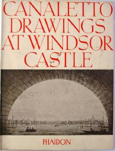 CANALETTO DRAWING AT WINDSOR CASTLE: Amazon.co.uk: unkown: Books