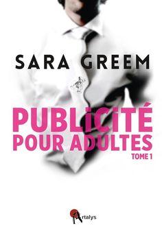 Vente Livre : Publicité pour adultes : Tome 1  - Sara Greem