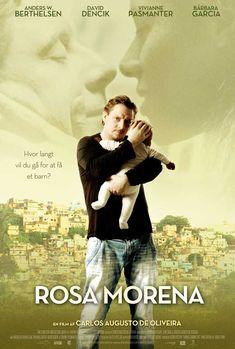 ROSA MORENA (FEATURE FILM)
