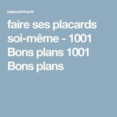 faire ses placards soi-même - 1001 Bons plans 1001 Bons plans