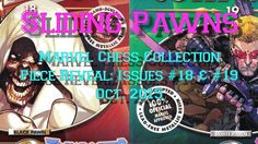Marvel Chess Collection - Piece Reveal Issues #18 & #19