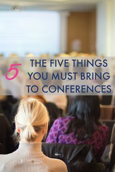 Our readers shared some of their best conference advice this week -- and we listed the five things (in our humble opinion) that you MUST bring to conferences