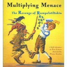 Math Fiction Books: Multiplying Menace: The Revenge Of Rumpelstiltskin