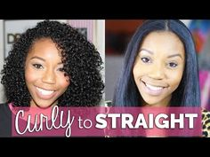 Curly to Straight - Straightening Natural Hair Tutorial