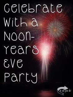 If you have little kids that want in on the New Years Eve celebrations, try this fun Noon-Years Eve party we do with our kids!