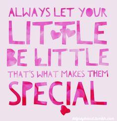 Let your Little be a Little