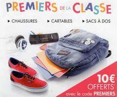 Opération Premiers de la Classe : 10 euros offerts à partir de 50 euros d'achats en chaussures, cartables et sacs à dos   Maxi Bons Plans