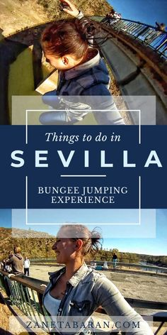 Things To Do In Sevilla, Spain For Adrenaline Freaks - Bungee Jumping Experience [With Video] – Zaneta Baran Europe Travel Guide, Travel Guides, Stuff To Do, Things To Do, Bungee Jumping, Short Trip, European Travel, Plan Your Trip, Day Trip