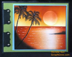 Tropical sunset card created in brayer class taught by Michelle Zindorf. Visit www.scrapngrow.com for more information.