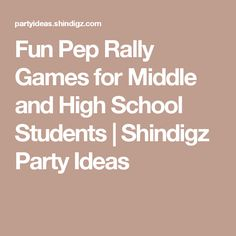 Fun Pep Rally Games for Middle and High School Students   Shindigz Party Ideas