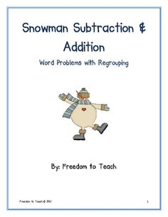 Winter Snowman *WORD PROBLEMS* Add/Sub W/Regrouping CENTER Activity