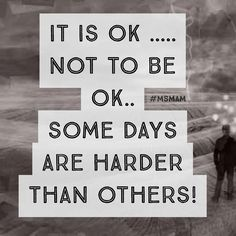 some days are harder than others! MS Memes and more Multiple Sclerosis Information Multiple Sclerosis Quotes, Multiple Sclerosis Awareness, Chronic Illness, Chronic Pain, Fibromyalgia, Funny Quotes, Life Quotes, Quotable Quotes, Motivational Quotes