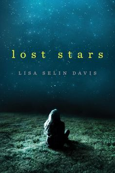 Lost Stars by Lisa Selin Davis, Out Oct. 4