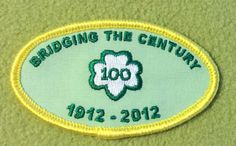 Girl Scout 100th anniversary patch. Bridging The Century, 1912-2012. Event and council unknown. Thank you, Tabatha.
