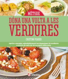 Mètode dóna una volta a les verdures / Cristina Viader NOVETAT FEBRER 2016