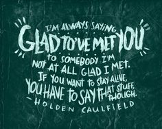 Holden Caulfield Quotes 27 Best Holden Caulfield images | Catcher in the rye, Rye, Book quotes Holden Caulfield Quotes