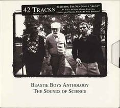 Beastie Boys - Anthology: The Sounds Of Science Benny And The Jets, Twenty Questions, Sound Science, Live Wire, Great Albums, Capitol Records, Beastie Boys, Booklet, Songs