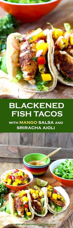 These Blackened Fish Tacos are full flavored, healthy and easy to make! Fish fillets are coated in a Cajun inspired spice mix, served in warm tortillas and topped with a fresh and tasty mango salsa. Finish it with a drizzle of creamy sriracha aioli for the best fish tacos ever!!! #fishtacos #healthy #mahimahi #tilapia #cod #recipe #blackenedfish