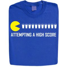 Stabilitees Pacman Attempting a High Score Alcohol Related Funny Drinking T Shirts