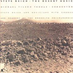 Reich: The Desert Music