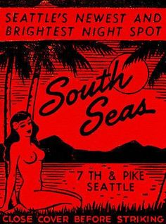 Vintage Tiki, Vintage Ads, Vintage Posters, License Plate Art, Seattle News, My Past Life, Matchbox Art, Fire Art, Ad Art