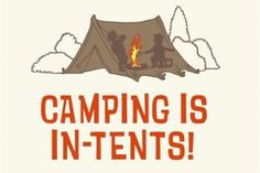 John has a shirt that says this, and he's taken it on all his cub scout canopies haha!