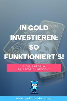 0e7fffd8c1bcfc In Gold investieren – so funktioniert s  Beachte diese 5 Regeln bei deiner  Investition in Gold! Wochenfinanzplaner