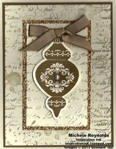 Handmade Christmas card featuring Stampin' Up! Ornament Keepsakes, En Francais, and Gorgeous Grunge Sets.