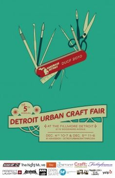 awesome poster design.Detroit Urban Craft Fair · Craft Shows, Events and Fairs   CraftGossip.com