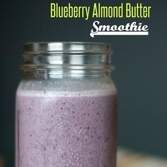 Almond Butter   17 Ways To Add Protein To Your Smoothies Without Using Chemical Powders
