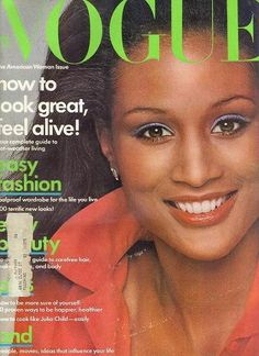 Photographed by Francesco Scavullo, Vogue, June Beverly Johnson's Historic Vogue Cover Vogue Magazine Covers, Vogue Covers, African American Models, American Women, American History, Vogue Paris, Beyonce, Rihanna, Dark Man