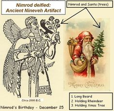 The Ancient Sumerian God Nimrod, was the first Santa Klaus.that the first Christmas celebrations were in reaction to the Saturnalia - a. ancient pagan festivals which honored other gods. Ancient Aliens, Ancient History, Illuminati, Origin Of Christmas, Pagan Christmas, Xmas, Santa Christmas, Vintage Christmas, Babylon The Great