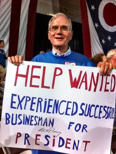 A strong business background preferred... no more Obama