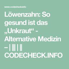 """Löwenzahn: So gesund ist das """"Unkraut"""" - Alternative Medizin –            CODECHECK.INFO"""