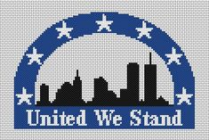 United We Stand is a counted cross stitch graph designed in remembrance of those affected by the September 11 attacks. The famed New York City skyline is featured in silhouette, including the original towers of the World Trade Center. The events of September 11, 2001, have united Americans like no other recent event. We have grieved with those who have lost loved ones. We have realized anew the gallantry of the citizens among us who serve in defense and emergency organizations.